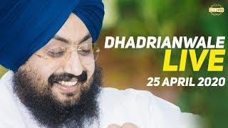 25 Apr 2020 Live Diwan at Gurdwara Parmeshar Dwar Sahib Patiala | DhadrianWale