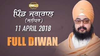 DAY 2 - FULL DIWAN - JAGRAL -JALANDHAR - 11 April 2018