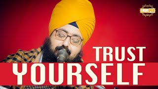 Trust Yourself | DhadrianWale