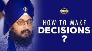 How to make Decisions   Bhai Ranjit Singh Dhadrianwale