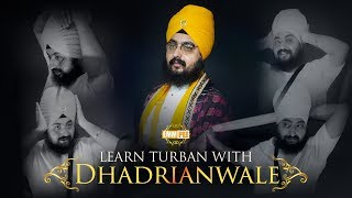 How to tie a Turban like Dhadrianwale