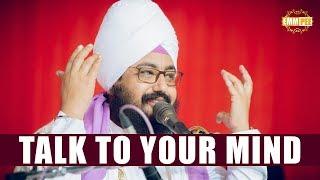 Talk To Your Mind - Mann naal gallan   Bhai Ranjit Singh Dhadrianwale