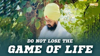 Dont loose the game of life | Bhai Ranjit Singh Dhadrianwale
