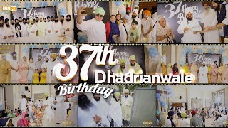37th Birthday Celebrations | BHAI RANJIT SINGH KHALSA DHANDRIANWALE | On Tue 7 July 2020