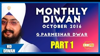 OCT 2016 MONTHLY DIWAN Nirgun Raakh Liya Part 1 of 2 Full HD Dhadrianwale