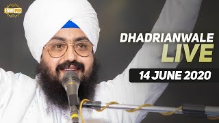 14 Jun 2020 Live Diwan Dhadrianwale from Gurdwara Parmeshar Dwar Sahib
