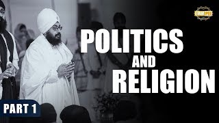 Part 1 -  Politics and Religion | Bhai Ranjit Singh Dhadrianwale