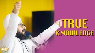 True knowledge | Bhai Ranjit Singh Dhadrianwale