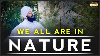 We all are a part of Nature