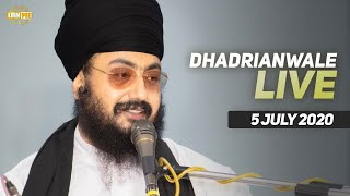 05 July 2020 - Live Diwan Dhadrianwale from Gurdwara Parmeshar Dwar Sahib