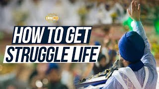 Full Diwan - How To Get Struggle Life | Dhadrian Wale