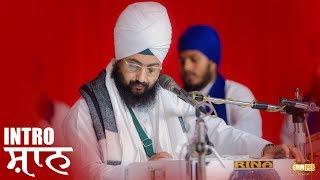 INTRO -  Shaan - 28 Nov 2018  Bhai Ranjit Singh Khalsa Dhadrianwale