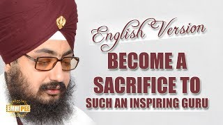 English Version - Become a sacrifice to such an inspiring Guru