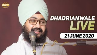21 Jun 2020 Live Diwan Dhadrianwale from Gurdwara Parmeshar