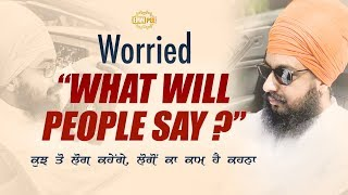 Worried - What will People say