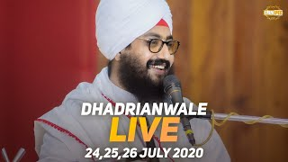 25 July 2020 - Live Diwan Dhadrianwale from Gurdwara