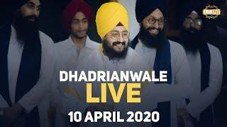10Apr2020 Live Diwan Bhai Ranjit Singh from Parmeshar Dwar Sahib Patiala | DhadrianWale
