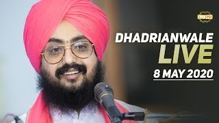 8 May 2020 - Diwan from Gurdwara Parmeshar Dwar Sahib | Dhadrian Wale