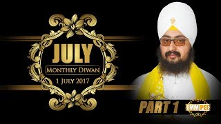 Part 1 - 1 JULY 2017 MONTHLY DIWAN - G_Parmeshar Dwar Sahib | Dhadrian Wale