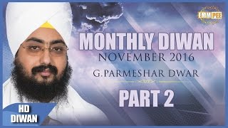 NOV 2016 MONTHLY DIWAN __ Keh Ravidas Sabhe Jag Luteya Part 2 of 2 Dhadrianwale