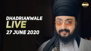 27 Jun 2020 Live Diwan Dhadrianwale from Gurdwara Parmeshar