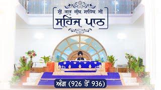 Angg  926 to 936 - Sehaj Pathh Shri Guru Granth Sahib | Bhai Ranjit Singh DhadrianWale
