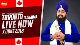 7 JUNE 2018 - LIVE STREAMING - Ontario Khalsa Darbar - Toronto - Canada | Dhadrian Wale