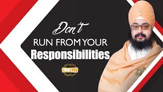 Full Diwan - Dont run from your Responsibilities | DhadrianWale