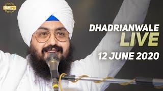 12 Jun 2020 Live Diwan Dhadrianwale from Gurdwara Parmeshar Dwar Sahib