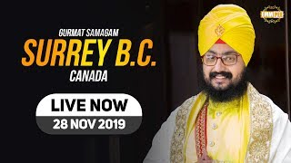 28Nov2019 Sri Guru Singh Sabha Surrey BC - Canada Kirtan Diwan | DhadrianWale