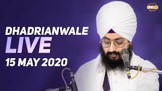 15 May 2020 - Dhadrianwale Diwan from Gurdwara Parmeshar Dwar Sahib