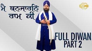 Part 2 - Mai Banjaaran Raam Ki