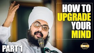 Part 1 - How To UPGRADE your MIND | DhadrianWale