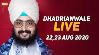 22 Aug 2020 - Live Diwan Dhadrianwale from Gurdwara Parmeshar Dwar Sahib