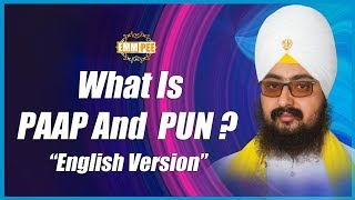 What are actural Good and Bad deeds (paap and punn) | Dhadrian Wale
