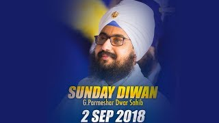 2 September 2018 - G Parmeshar Dwar Sahib