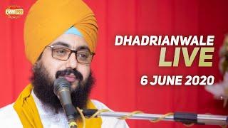 6 June 2020 Live Diwan Dhadrianwale from Gurdwara Parmeshar Dwar Sahib