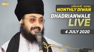 04 July 2020 - Live Diwan Dhadrianwale from Gurdwara Parmeshar Dwar Sahib