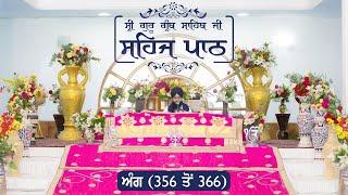 Angg  356 to 366 - Sehaj Pathh Shri Guru Granth Sahib | Dhadrianwale