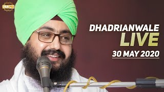 30 May 2020 Live Diwan Dhadrianwale from Gurdwara Parmeshar