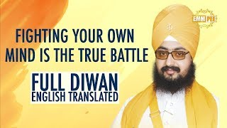 Fighting your own mind is the true battle FULL DIWAN ENGLISH TRANSLATED | Dhadrian Wale