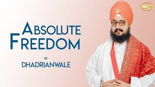 5Jan2019 Monthly Diwan - Absolute Freedom | Dhadrian Wale