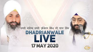 17 May 2020 - Dhadrianwale Diwan from Gurdwara Parmeshar Dwar Sahib