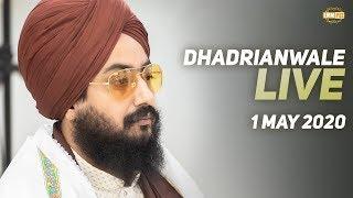 1 May 2020 - Live Kirtan from Gurdwara Parmeshar Dwar Sahib | DhadrianWale