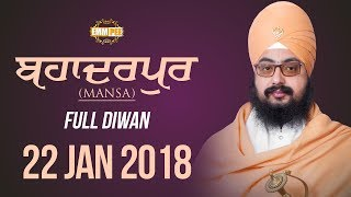 Full Diwan - Day 1 - Bhadarpur - Budhlada - Mansa - 22 Jan 2018