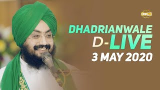 3 May 2020 - Diwan from Gurdwara Parmeshar Dwar Sahib | Dhadrian Wale