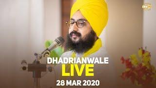 28Mar2020 Live Samagam at Gurdwara Parmeshar Dwar Sahib | Bhai Ranjit Singh Dhadrianwale