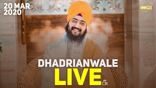 20Mar2020 - Dhadrianwale Live from Parmeshar Dwar - Dhadrian Wale