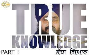 Part 1 - TRUE KNOWLEDGE - Full Diwan | DhadrianWale