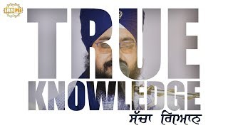 Full Diwan - TRUE KNOWLEDGE | Bhai Ranjit Singh Dhadrianwale